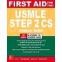 First Aid Usmle Step 2 Cs, 6th Edition (2018)