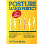 Livro Posture Makes Perfect Victor Barker