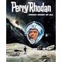 Livros Perry Rhodan Ciclos 1 Ao 8 São 536 Livros Português