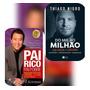 Livros Pai Rico, Pai Pobre E Do Mil Ao Milhão