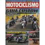 Motociclismo N°125 Guia Custom Tenéré 660 Zx 6r Gsx r 600
