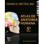 Atlas De Anatomia Netter 5ª Edição