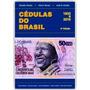 Lançamento Catálogo Livro Cédulas Brasil 2019 Amato Irlei
