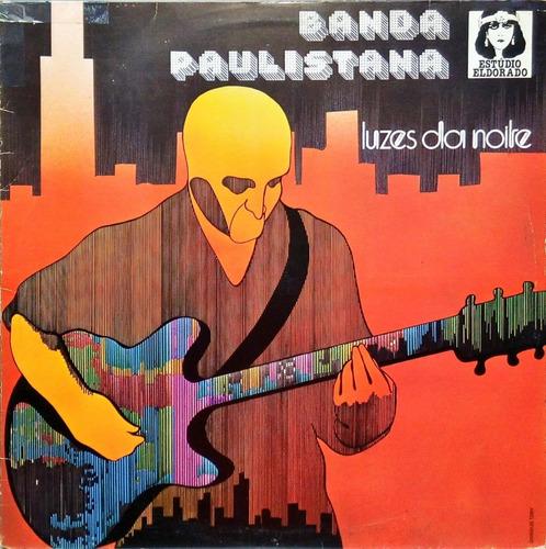 Banda Paulistana Lp Luzes Da Noite Emi-odeon 1313 Original