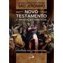 Novo Comentário Bíblico São Jerônimo Novo Testamento