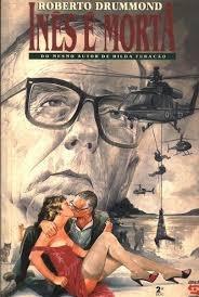 Ines É Mortal Do Mesmo Autor De Hilda Fu Roberto Drummond Original