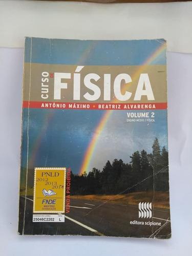 Curso De Física Volume 2 Ensino Médio Antônio Máximo 1ª Ed. Original