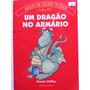 Livro: Um Dragão No Armário De Karen Dolby