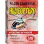 Coletânea De Provas: Piloto Comercial Helicóptero