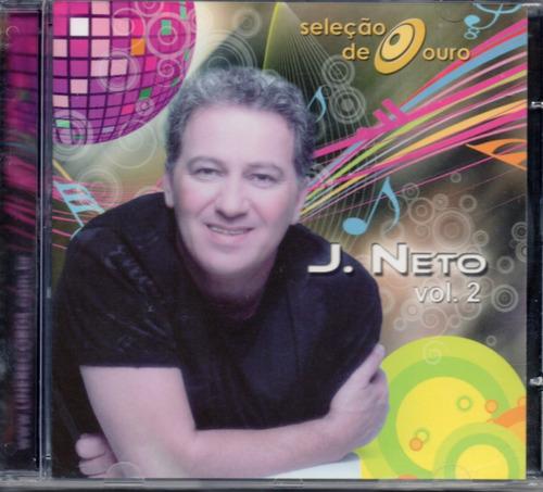 J Neto - Seleção De Ouro Vol. 2 Original