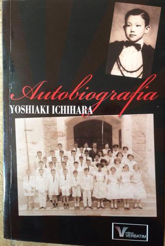 Livro - Autobiografia - Yoshiaki Ichihara. Original