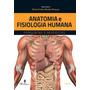 Anatomia E Fisiologia Humana Novo 3ª Edição 2018 Martinari
