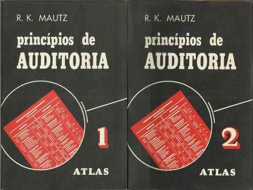 Princípios De Auditoria 2 Volumes R K Mautk 1ª Edição 1976 Original