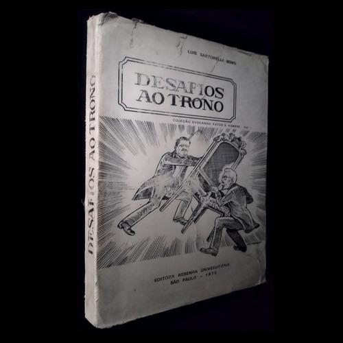 Livro Desafios Ao Trono - Autografado - Ano 1975 - 0tt0 Original