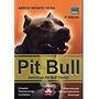 Pit Bull American Pit Bull Terrier Márcio Infante Vie