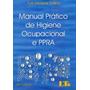 Manual Prático De Higiene Ocupacional E Ppra 10ª Ed. 2019