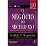 Pai Rico O Negocio Do Seculo Xxi Alta Books