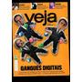 Revista Veja Gangues Digitais Ago/2017 #31