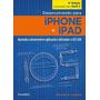 Livro Desenvolvendo Para iPhone E iPad 6ª Edição Novatec