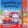 Livro Sonoro 4 Sons Divertidos Caminhão De Bombeiro
