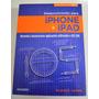 Desenvolvendo Para iPhone E iPad Ricardo R. Lecheta