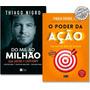 Kit Livro O Poder Da Ação Do Mil Ao Milhão Lacrados