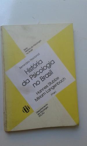 Livro - Seminário Nacional História Da Psicologia No Brasil Original