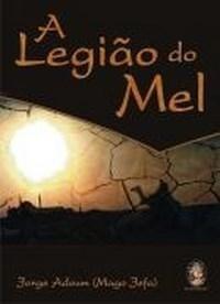 Livro A Legião Do Mel Original