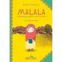Malala A Menina Que Queria Ir Para A Escola