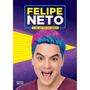 Livro Felipe Neto A Vida Por Tras Das Cameras Pixel