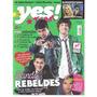 Revista Yes! Teen Nº47 Novembro 2011 Os Meninos De Rebeldes