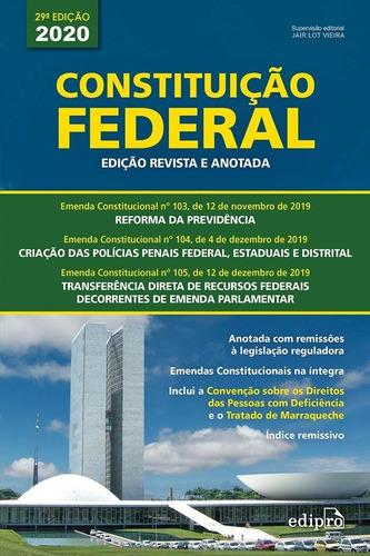 Constituição Federal - 2020: Edição Revista E Anotada - Novo Original
