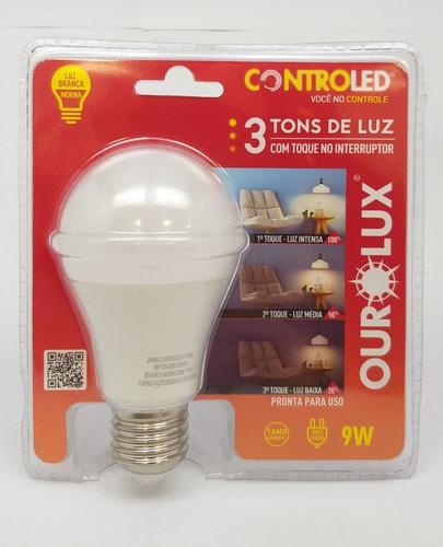 Lâmpada Bulbo Led Controled - 9w - 3 Intensidades De Luz Pelo Toque No Interruptor (100%-50%-20%) / Não Precisa Dimmer Original
