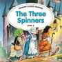 The Three Spinners Level 3 Primary Classic Readers