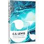 Livro Trilogia Cósmica Aquela Fortaleza Medonha C. S Lewis