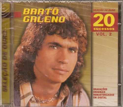 Cd Bartô Galeno - Seleção De Ouro / 20 Sucessos  Vol.2 - Original