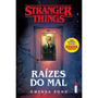 Livro Stranger Things Raízes Do Mal Envio Gratis Lançamento