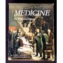 Medicine An Illustrated History História Da Medicina L.2152