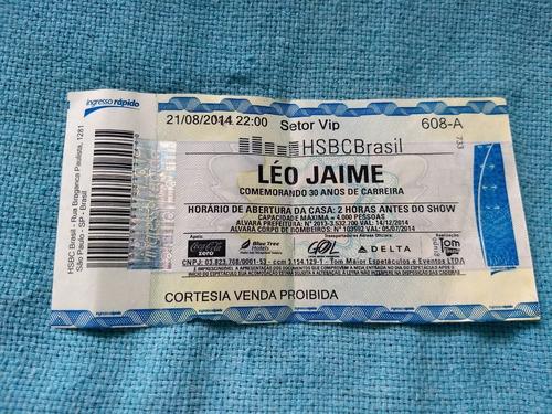 Ingresso Convite Léo Jaime 2014 Raro Comemorando 30 Anos Original