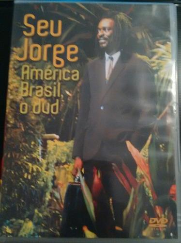 Dvd Seu Jorge América Brasil, O Dvd Original