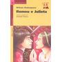 Romeu E Julieta Col. Reencontro Literatura