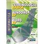 Terminologia Básica: Windows Xp / Word X Silva, Mário Gomes