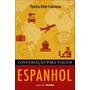 Conversação Para Viagem Espanhol Col. Pegue & Leve Sa