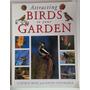Livro Attracting Birds To Your Garden Stephen Moss