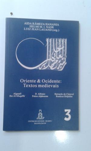 Livro - Oriente & Ocidente: Textos Medievais - Luiz Jean Lau Original