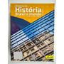 Olhares Da História Brasil E Mundo Imperdível!!!
