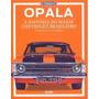 Opala A História Do Maior Chevrolet Brasileiro Livro Frete 9