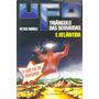Livro Ufo Triângulo Das Bermudas E Atlântida