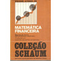 Livro Matemática Financeira / Coleção Schaum