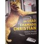 Livro Um Leão Chamado Christian Capa Dura Impecável